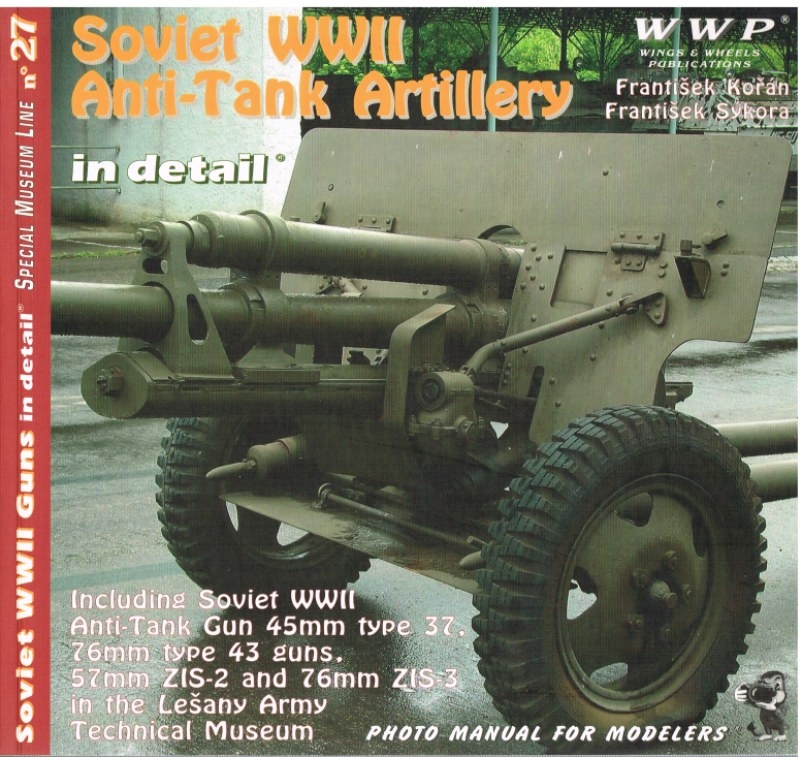 Image for SPECIAL MUSEUM LINE NO.27: SOVIET WWII ANTI-TANK ARTILLERY