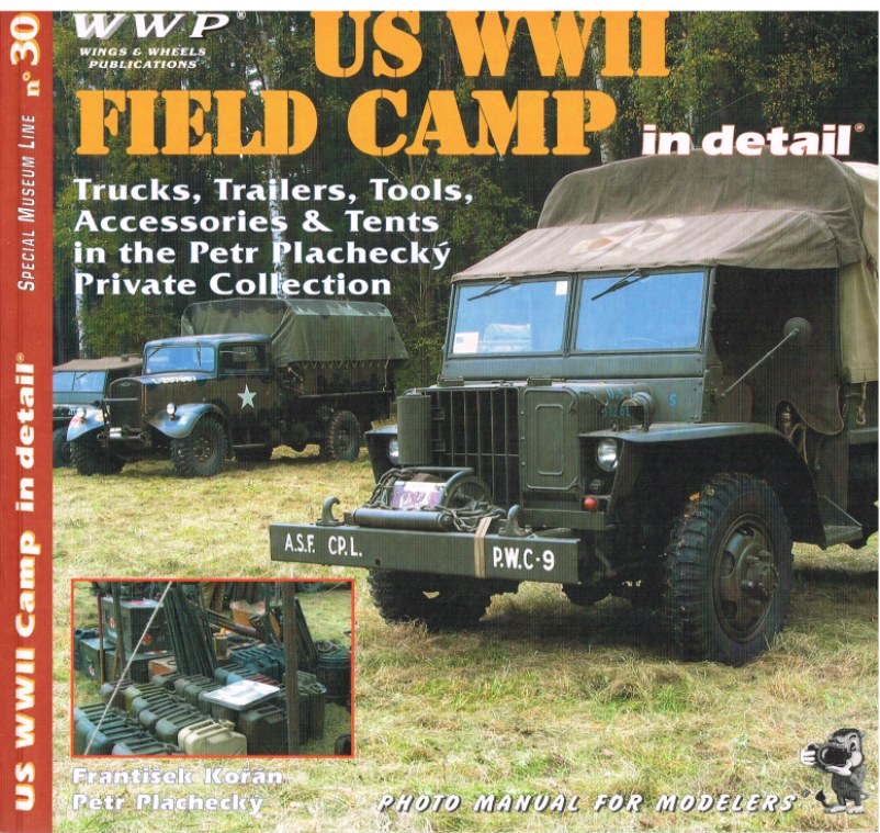 Image for SPECIAL MUSEUM LINE NO.30: US WWII FIELD CAMP IN DETAIL
