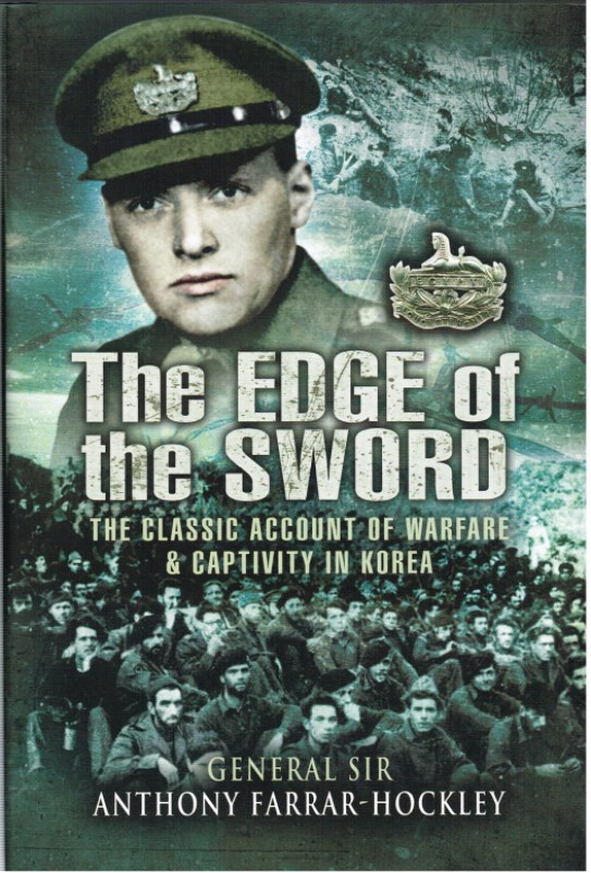 Image for THE EDGE OF THE SWORD : A CLASSIC ACCOUNT OF WARFARE AND CAPTIVITY IN KOREA