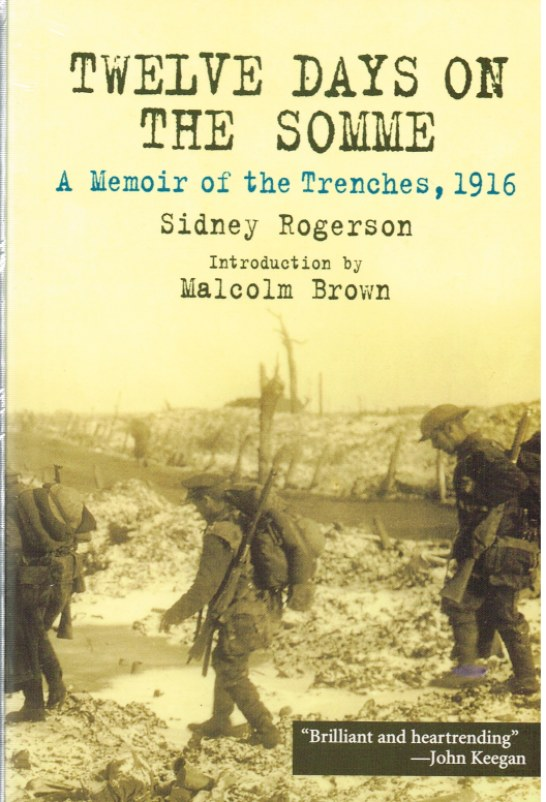Image for TWELVE DAYS ON THE SOMME: A MEMOIR OF THE TRENCHES, 1916