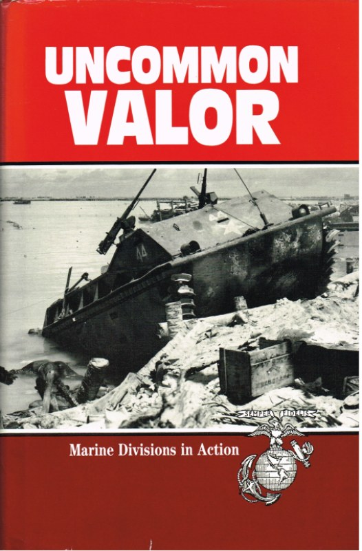 Image for UNCOMMON VALOR: MARINE DIVISIONS IN ACTION