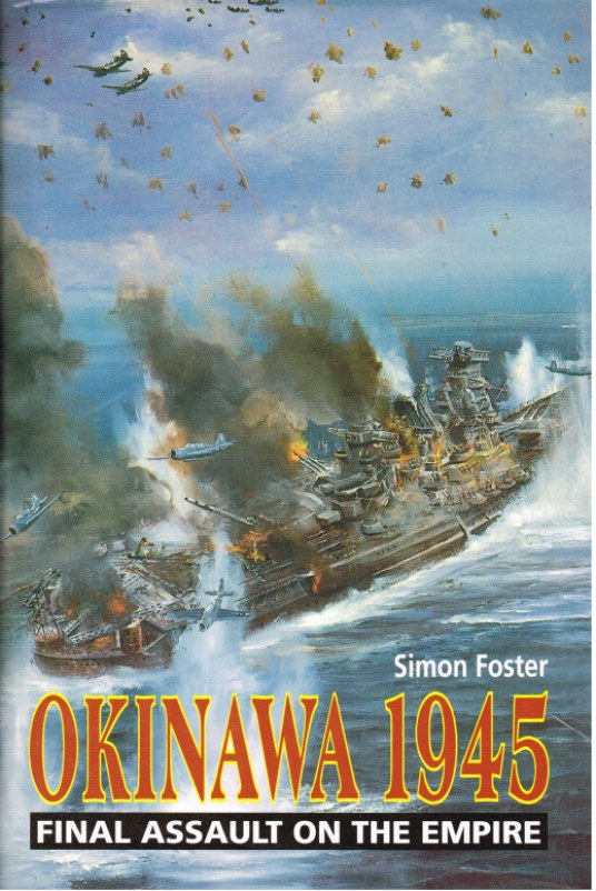 Image for OKINAWA 1945 : FINAL ASSAULT ON THE EMPIRE
