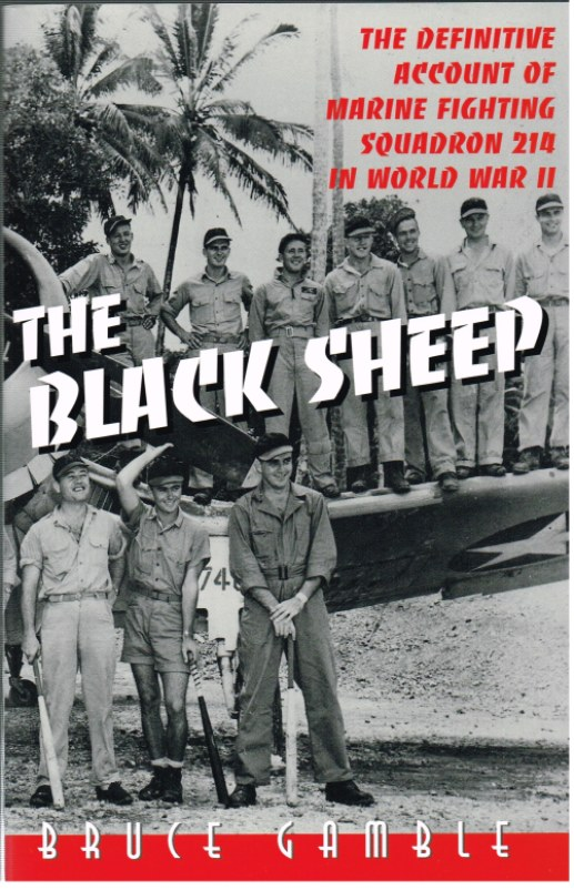Image for THE BLACK SHEEP: THE DEFINITIVE ACCOUNT OF MARINE FIGHTING SQUADRON 214 IN WORLD WAR II