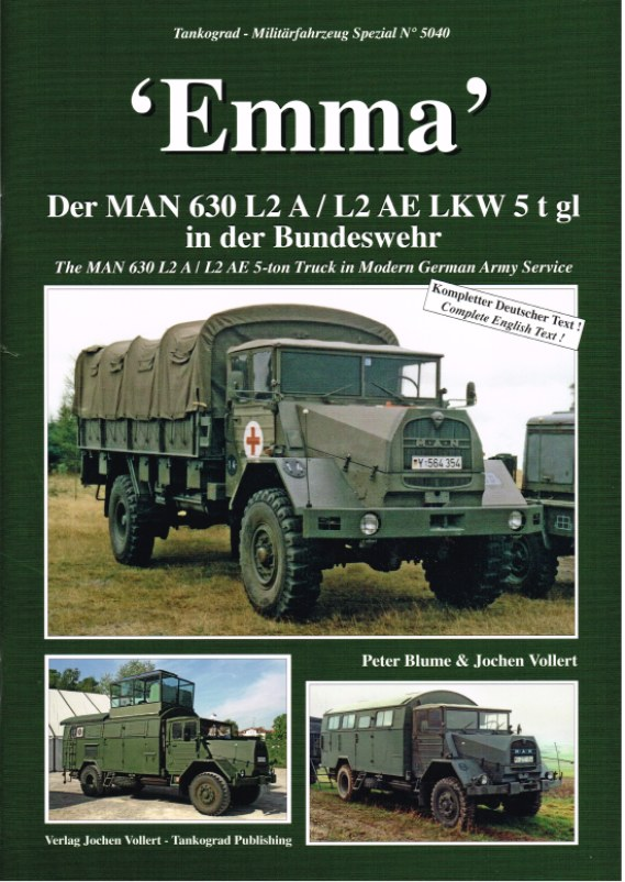 Image for EMMA: THE MAN 630 L2 A / L2 AE 5-TON TRUCK IN MODERN GERMAN ARMY SERVICE