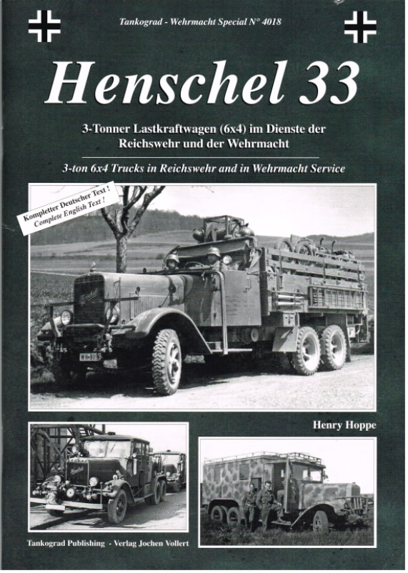 Image for HENSCHEL 33: 3-TON 6X4 TRUCKS IN REICHSWEHR AND IN WEHRMACHT SERVICE