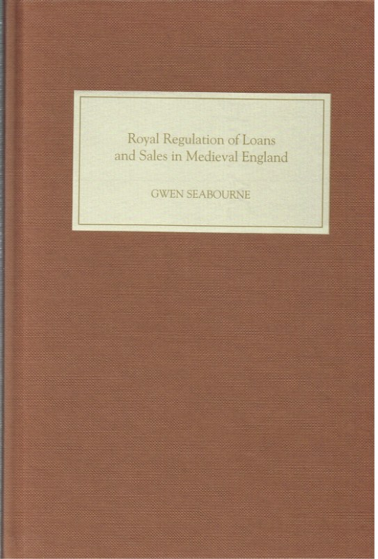 Image for ROYAL REGULATION OF LOANS AND SALES IN MEDIEVAL ENGLAND