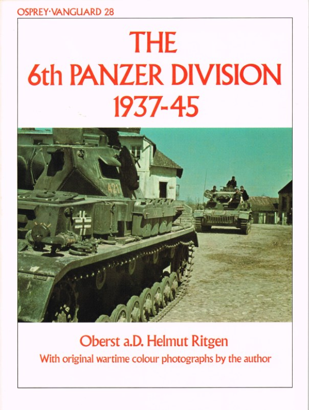 Image for OSPREY VANGUARD 28: THE 6TH PANZER DIVISION 1937-45