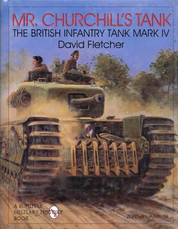 Image for MR CHURCHILL'S TANK : THE BRITISH INFANTRY TANK MARK IV