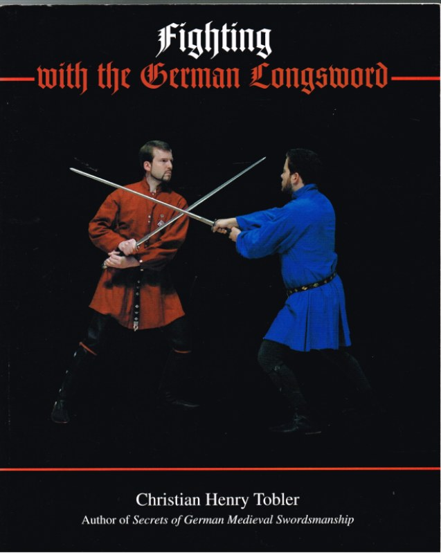 Image for FIGHTING WITH THE GERMAN LONGSWORD