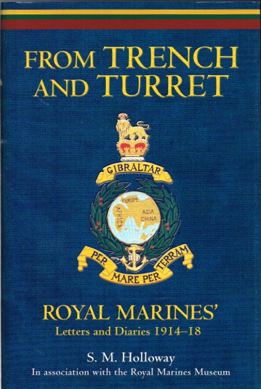 Image for FROM TRENCH TO TURRET: ROYAL MARINES' LETTERS AND DIARIES 1914-18