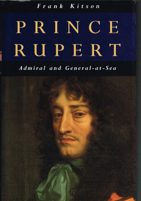 Image for PRINCE RUPERT ADMIRAL AND GENERAL-AT-SEA
