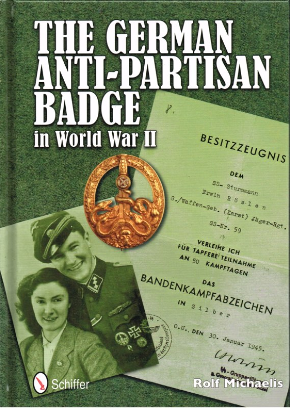 Image for THE GERMAN ANTI-PARTISAN BADGE IN WORLD WAR II