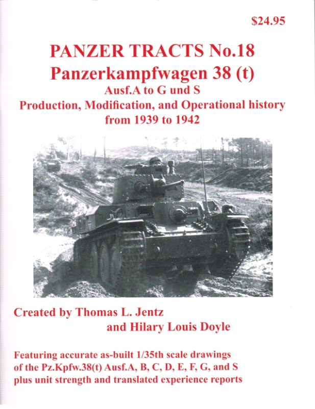 Image for PANZER TRACTS NO. 18: PANZERKAMPFWAGEN 38 (T) AUSF.A TO G UND S: PRODUCTION, MODIFICATION, AND OPERATIONAL HISTORY FROM 1939 TO 1942