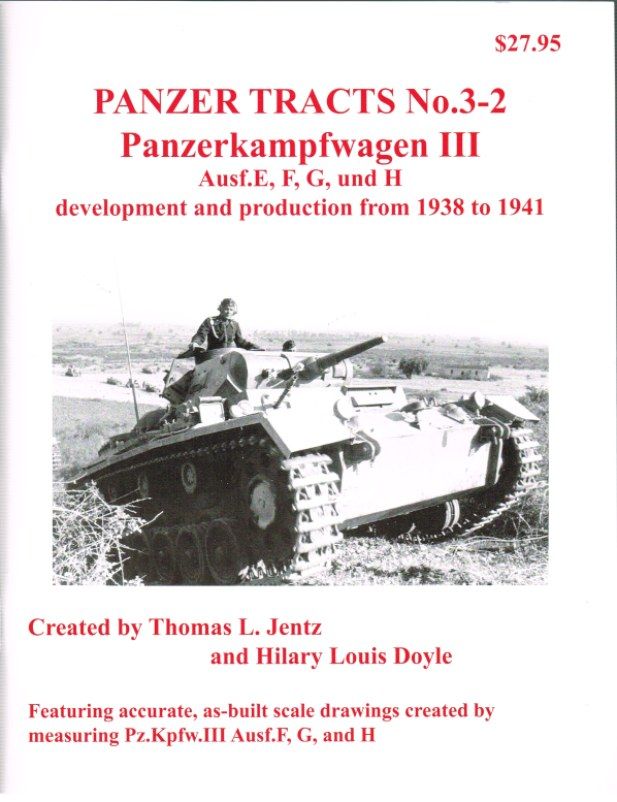Image for PANZER TRACTS NO. 3-2: PANZERKAMPFWAGEN III AUSF.E, F, G, AND H