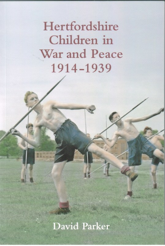 Image for HERTFORDSHIRE CHILDREN IN WAR AND PEACE 1914-1939