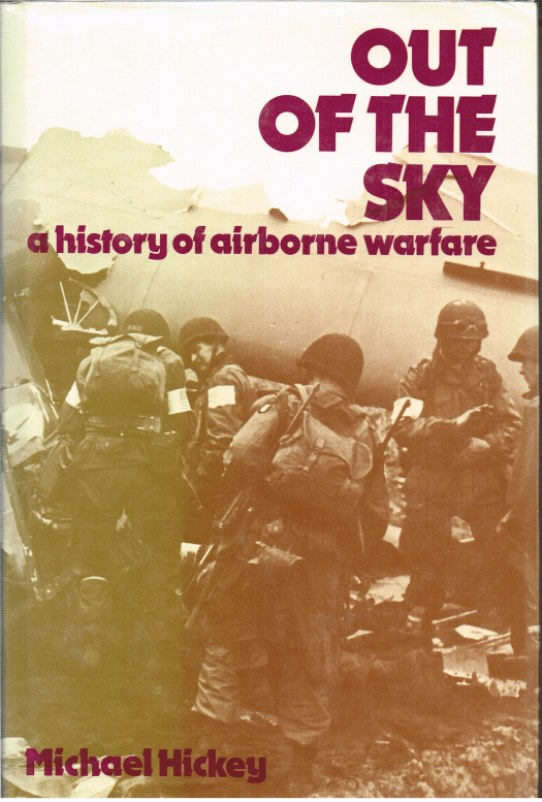Image for OUT OF THE SKY : A HISTORY OF AIRBORNE WARFARE
