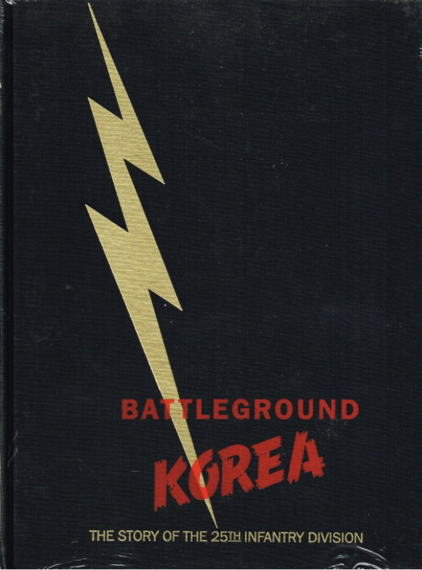 Image for BATTLEGROUND KOREA : THE STORY OF THE 25TH INFANTRY DIVISION