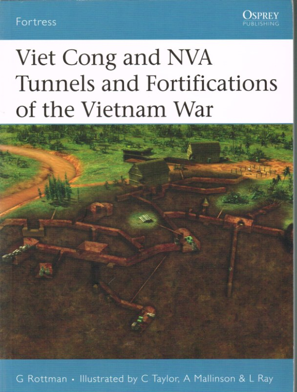 Image for VIET CONG AND NVA TUNNELS AND FORTIFICATIONS OF THE VIETNAM WAR