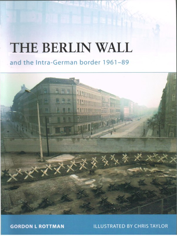 Image for THE BERLIN WALL AND THE INTRA-GERMAN BORDER 1961-89