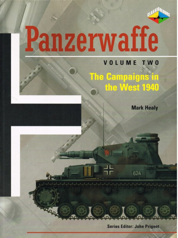 Image for PANZERWAFFE VOLUME TWO: THE CAMPAIGNS IN THE WEST 1940