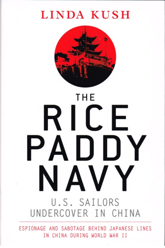 Image for RICE PADDY NAVY: US SAILORS UNDERCOVER IN CHINA