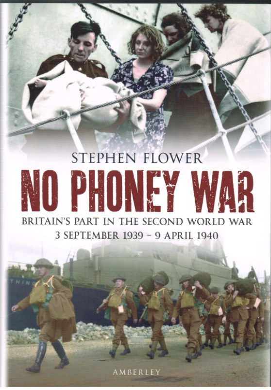 Image for NO PHONEY WAR: BRITAIN'S PART IN THE SECOND WORLD WAR, 3 SEPTEMBER 1939 - 9 APRIL 1940