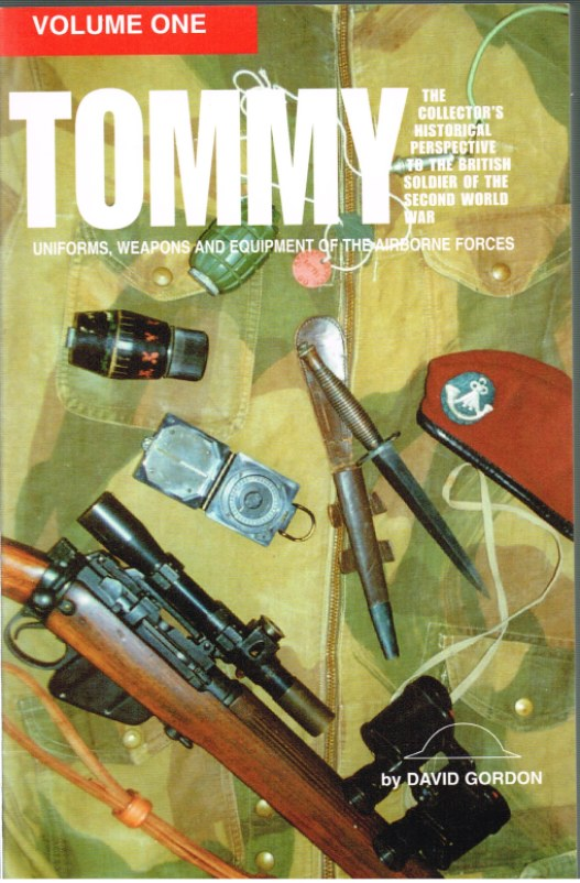 Image for TOMMY: UNIFORMS, WEAPONS AND EQUIPMENT OF THE AIRBORNE FORCES