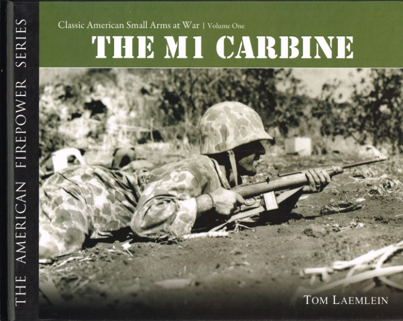 Image for THE AMERICAN FIREPOWER SERIES: THE M1CARBINE