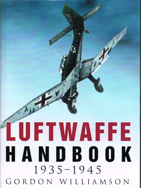 Image for LUFTWAFFE HANDBOOK 1935-1945
