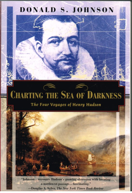 Image for CHARTING THE SEA OF DARKNESS: THE FOUR VOYAGES OF HENRY HUDSON