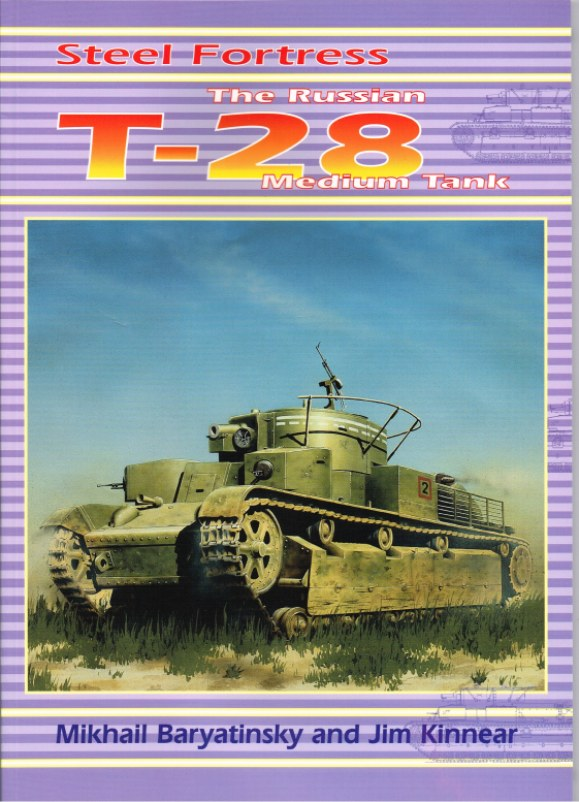 Image for STEEL FORTRESS: THE RUSSIAN T-28 MEDIUM TANK