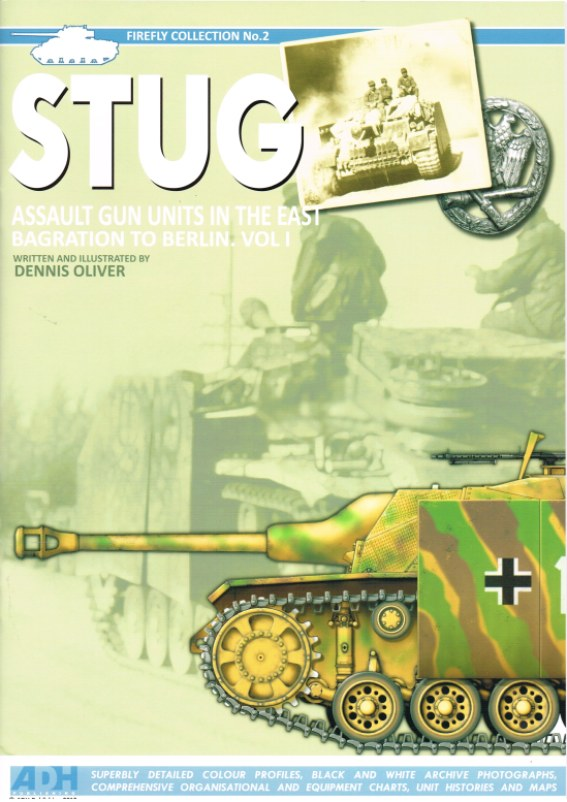 Image for STUG ASSAULT GUN UNITS IN THE EAST, BAGRATION TO BERLIN: VOL I