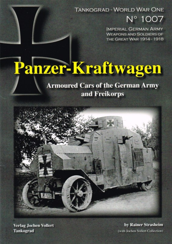 Image for PANZER-KRAFTWAGEN: ARMOURED CARS OF THE GERMAN ARMY AND FREIKORPS