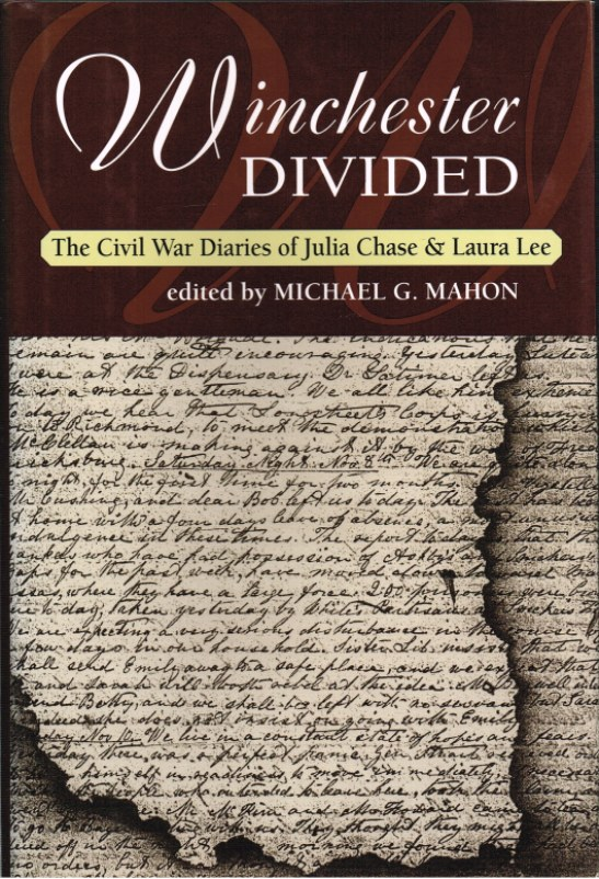 Image for WINCHESTER DIVIDED: THE CIVIL WAR DIARIES OF JULIA CHASE AND LAURA LEE