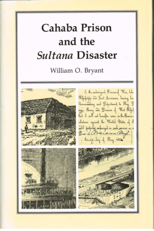Image for CAHABA PRISON AND THE SULTANA DISASTER