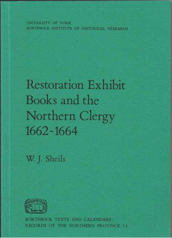 Image for RESTORATION EXHIBIT BOOKS AND THE NORTHERN CLERGY 1662-1664