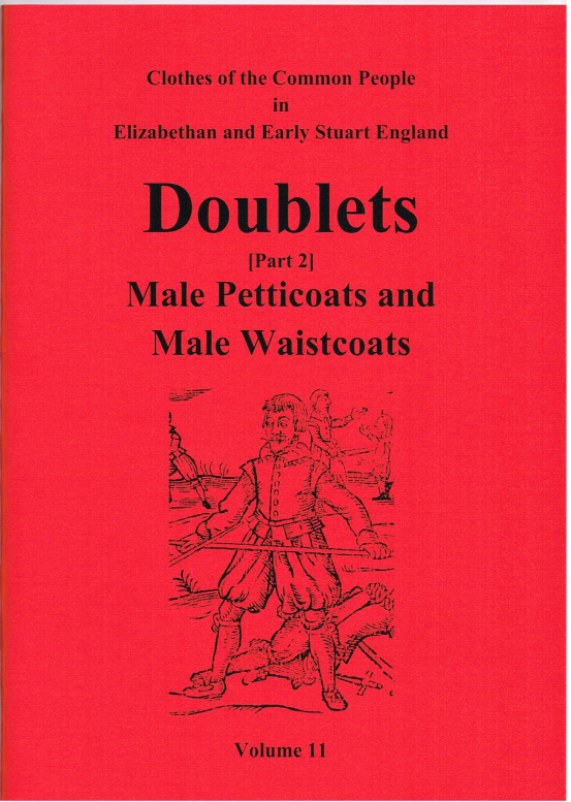 Image for CLOTHES OF THE COMMON PEOPLE VOLUME 11: DOUBLETS (PART 2) MALE PETTICOATS AND MALE WAISTCOATS