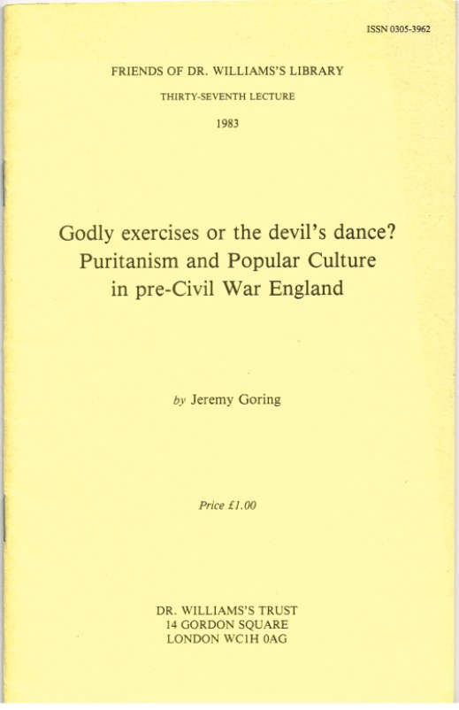 Image for GODLY EXERCISES OR THE DEVIL'S DANCE? PURITANISM AND POPULAR CULTURE IN PRE-CIVIL WAR ENGLAND