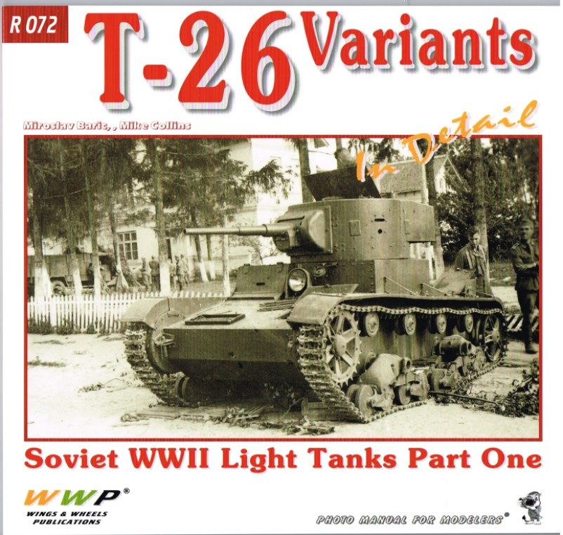 Image for T-26 VARIANTS IN DETAIL: SOVIET WWII LIGHT TANKS - PART ONE
