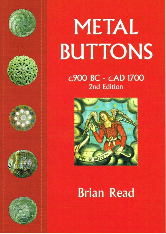 Image for METAL BUTTONS C. 900 BC - C. AD 1700 (2ND EDITION)