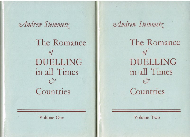 Image for THE ROMANCE OF DUELLING IN ALL TIMES AND COUNTRIES (TWO VOLUME SET)