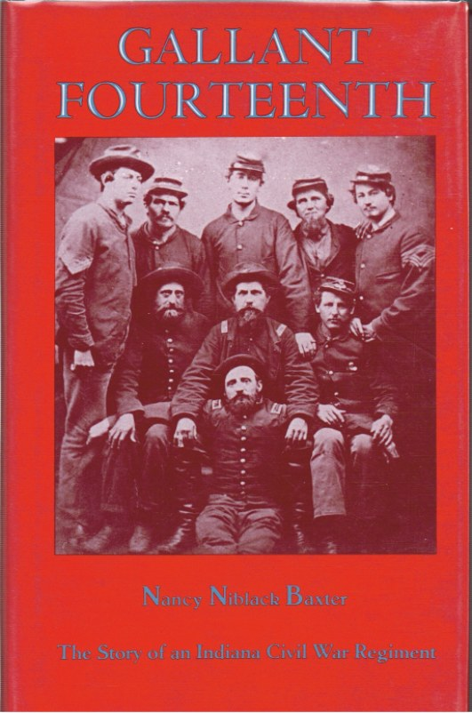 Image for GALLANT FOURTEENTH: THE STORY OF AN INDIANA CIVIL WAR REGIMENT