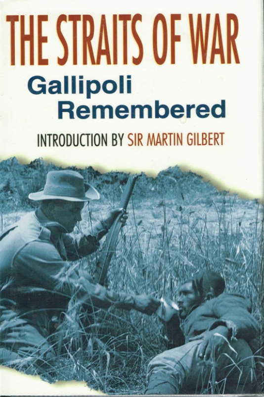 Image for THE STRAITS OF WAR: GALLIPOLI REMEMBERED