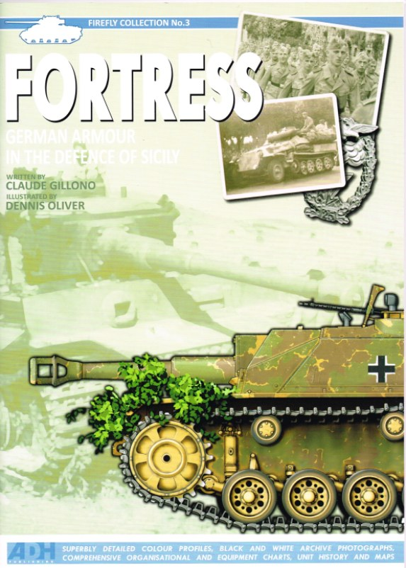 Image for FORTRESS: GERMAN ARMOUR IN THE DEFENCE OF SICILY