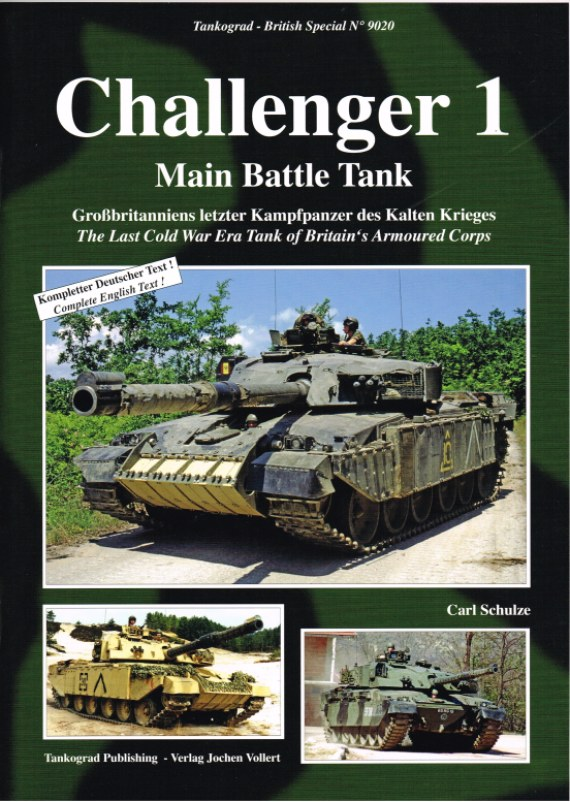 Image for CHALLENGER 1 MAIN BATTLE TANK: THE LAST COLD WAR ERA TANK OF BRITAIN'S ARMOURED CORPS