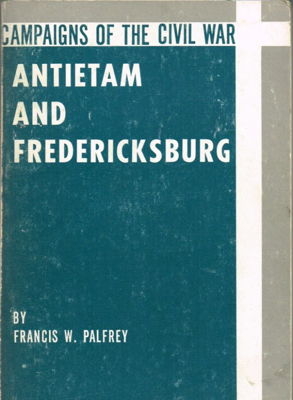 Image for CAMPAIGNS OF THE CIVIL WAR: ANTIETAM AND FREDERICKSBURG