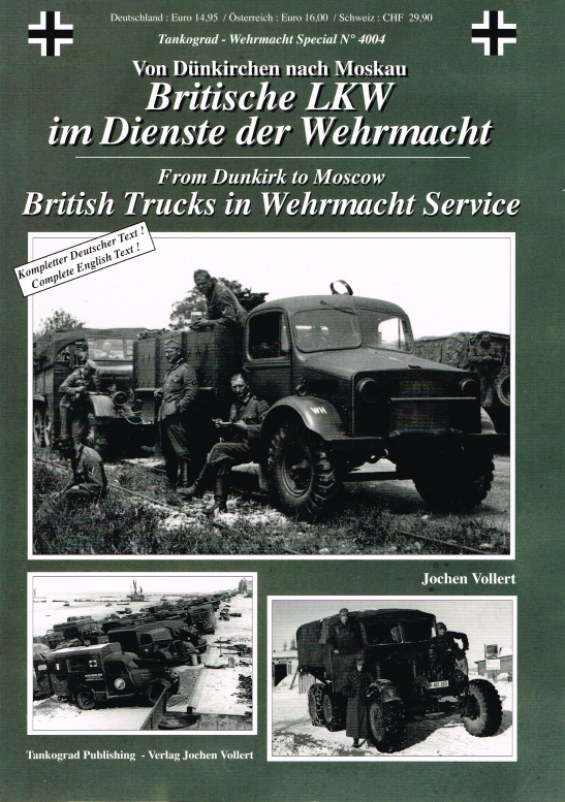 Image for BRITISH TRUCKS IN WEHRMACHT SERVICE: FROM DUNKIRK TO MOSCOW