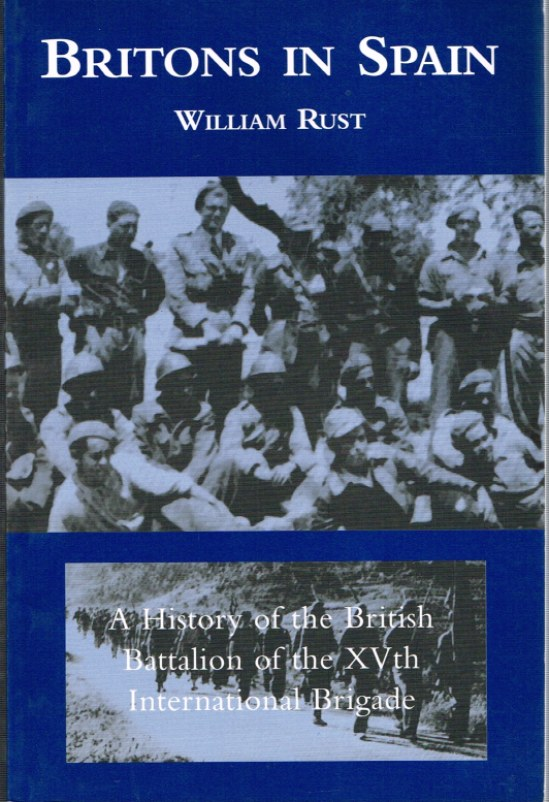 Image for BRITONS IN SPAIN: A HISTORY OF THE BRITISH BATTALION OF THE XVTH INTERNATIONAL BRIGADE