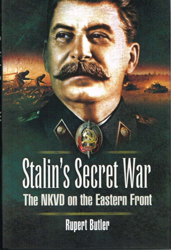 Image for STALIN'S SECRET WAR: THE NKVD ON THE EASTERN FRONT