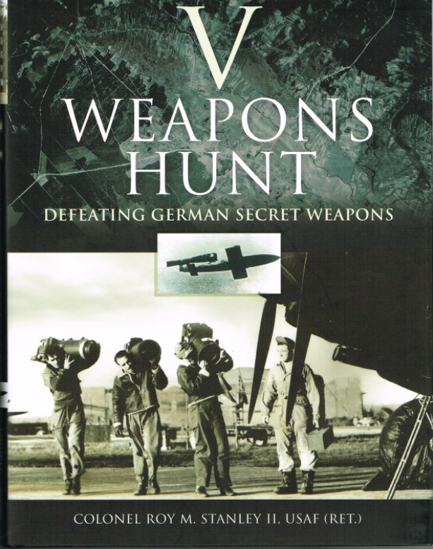Image for V-WEAPONS HUNT : DEFEATING GERMAN SECRET WEAPONS